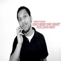 Only Here One Night (feat. Jason Chen)