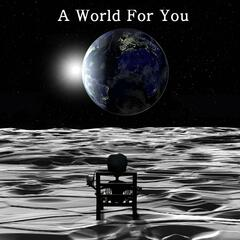 A World for You