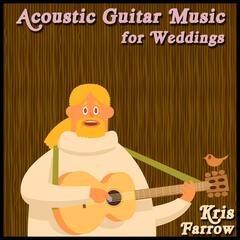 Acoustic Guitar Music for Weddings, Vol. 1
