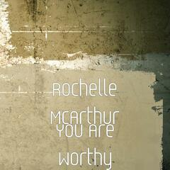 You Are Worthy