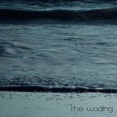 The Wading EP