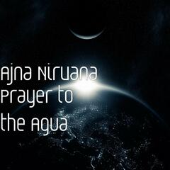 Prayer to the Agua