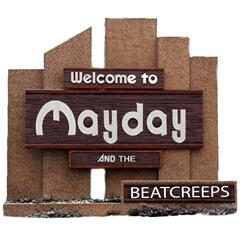 Mayday and the Beatcreeps Demo