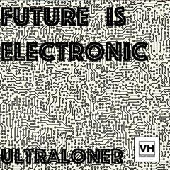 Future Is Electronic