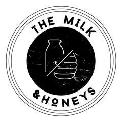 The Milk and Honeys
