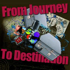 From Journey to Destination