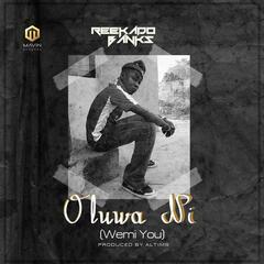 Oluwa Ni (Wemi You)