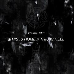This Is Home // This Is Hell