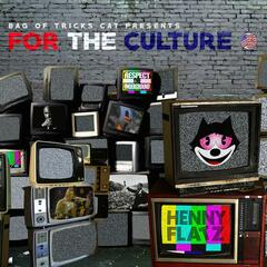 For the Culture (feat. Henny Flatz)