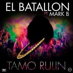 Tamo Rulin (feat. Mark B)
