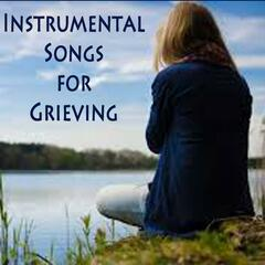 Instrumental Songs for Grieving