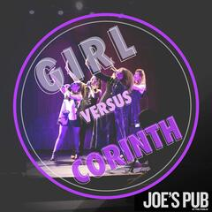 Girl Versus Corinth: Live at Joe's Pub