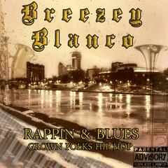 Rappin & Blues: Grown Folks Hip-Hop