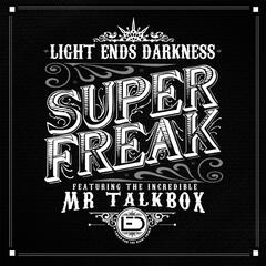 Super Freak (feat. Mr. Talkbox)