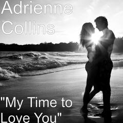 My Time to Love You