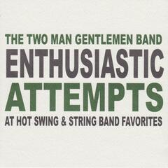 Enthusiastic Attempts at Hot Swing & String Band Favorites