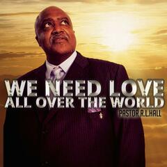 We Need Love All over the World