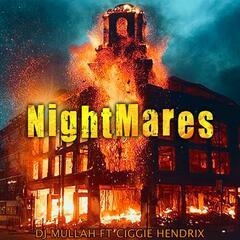 NightMares (feat. Ciggie Hendrix)