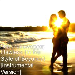Flawless (In the Style of Beyonce) [Instrumental Version]