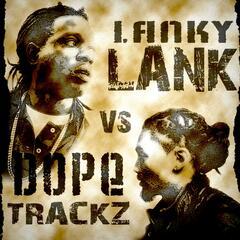 Dopetrackz vs LankyLank