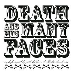 Death and His Many Faces