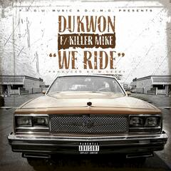 We Ride (feat. Killer Mike)