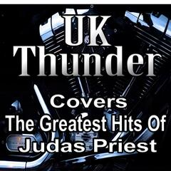 Uk Thunder Covers the Greatest Hits of Judas Priest
