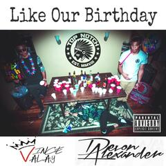 Like Our Birthday (feat. Devon Alexander)