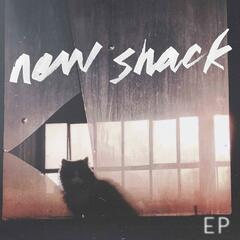 New Shack - EP (Deluxe Edition)