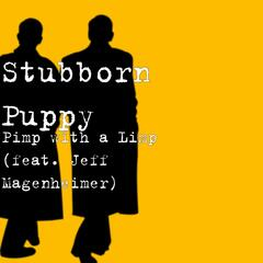 Pimp with a Limp (feat. Jeff Magenheimer)