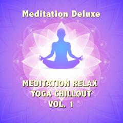 Meditation Relax Yoga Chillout, Vol.1