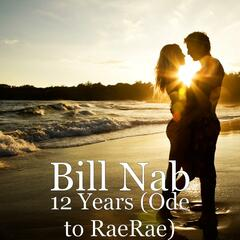12 Years (Ode to RaeRae)