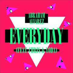 Everyday (feat. Chris & Yoda)