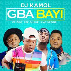 Gba Bayi (feat. CDQ, Tee Queue & Steine)