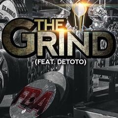 The Grind (feat. Detoto)