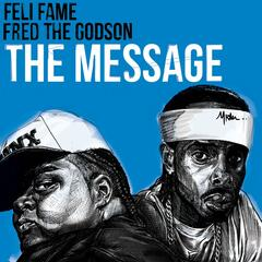The Message (feat. Fred the Godson)
