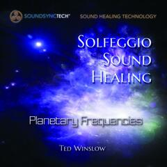 Solfeggio Sound Healing: Planetary Frequencies