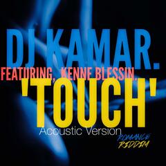 Touch (Acoustic Version) [Romance Riddim Remix] (feat. Kenne Blessin)