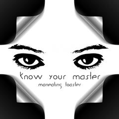 Know Your Master
