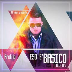 DJ Luian Presenta: Eso E´ Básico Mixtape