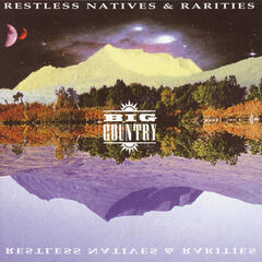 Restless Natives & Rarities
