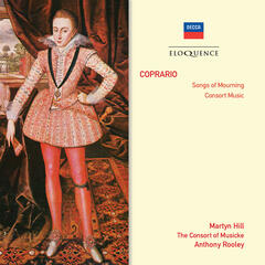 Coprario: Songs Of Mourning; Consort Music