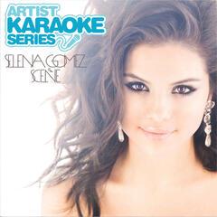 Artist Karaoke Series: Selena Gomez & The Scene
