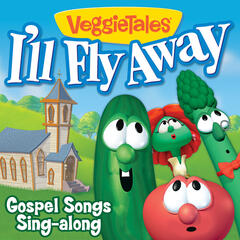 I'll Fly Away - Gospel Songs Sing-Along