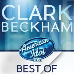 American Idol Season 14: Best Of Clark Beckham