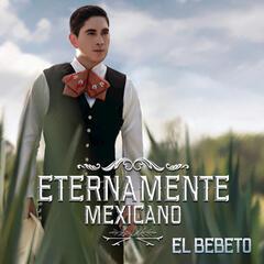 Eternamente Mexicano