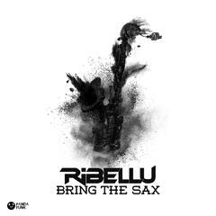 Bring The Sax