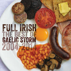 Full Irish: The Best Of Gaelic Storm 2004 – 2014