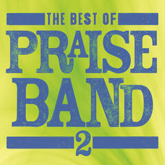 The Best Of Praise Band 2