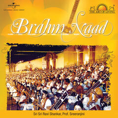 Brahm Naad - The Art Of Living